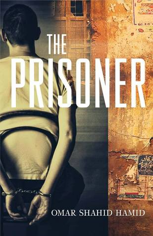 The Prisoner by Omar Shahid Hamid in Pakistan