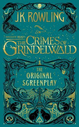 The Crimes of Grindelwald The Original Screenplay