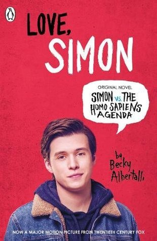 Love Simon : Simon Vs The Homo Sapiens Agenda